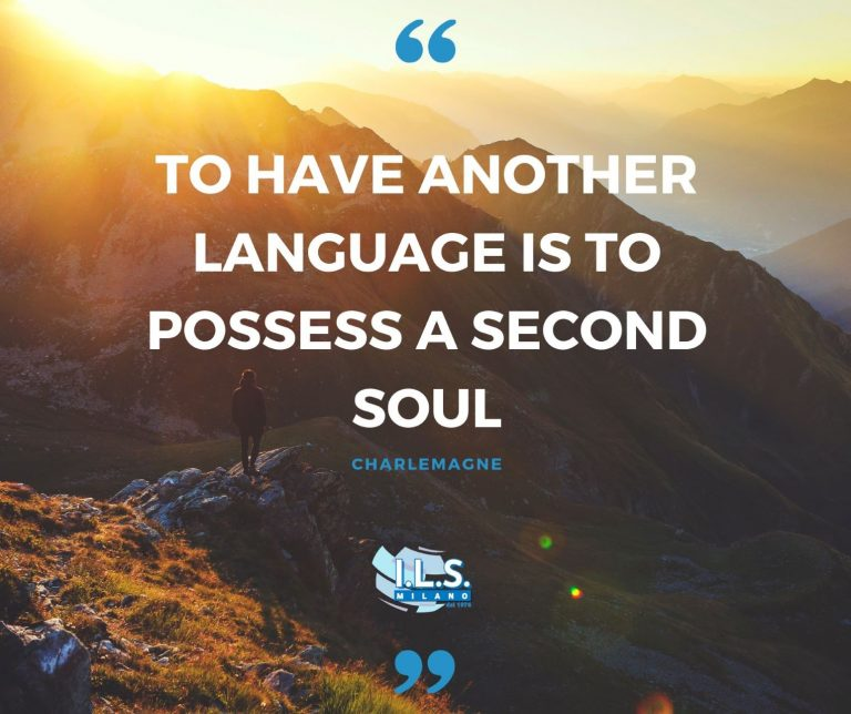 To have another language is to possess a second soul charlemagne ils milano motivation for language learning