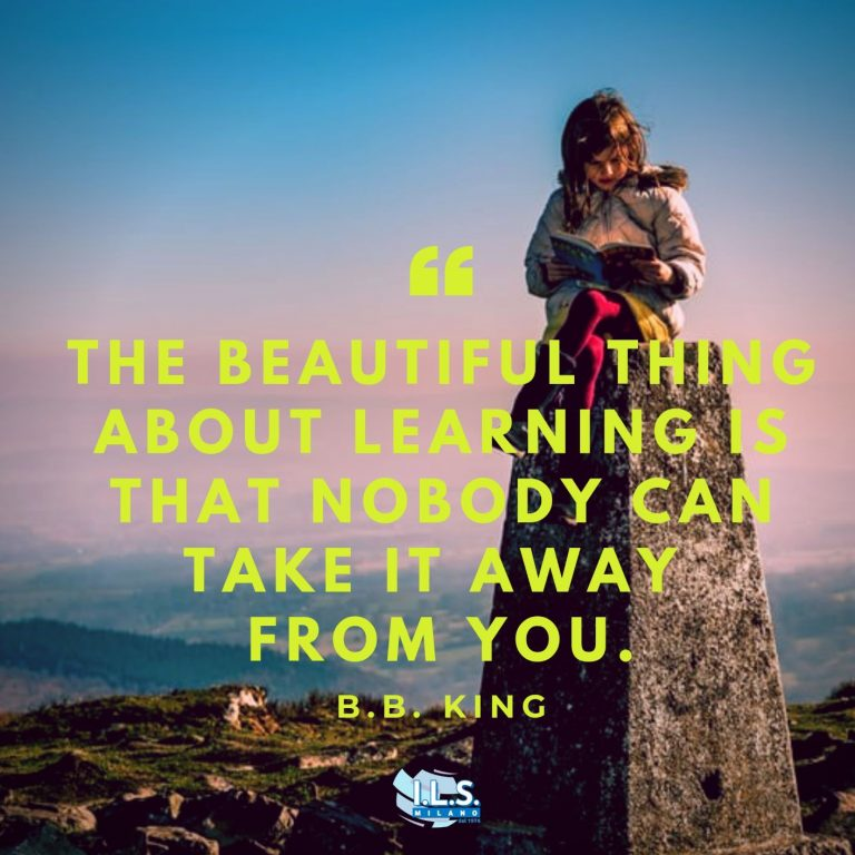the beautiful thing about learning is that no one can take it away from you b.b. king ils milano motivation for language learning italy