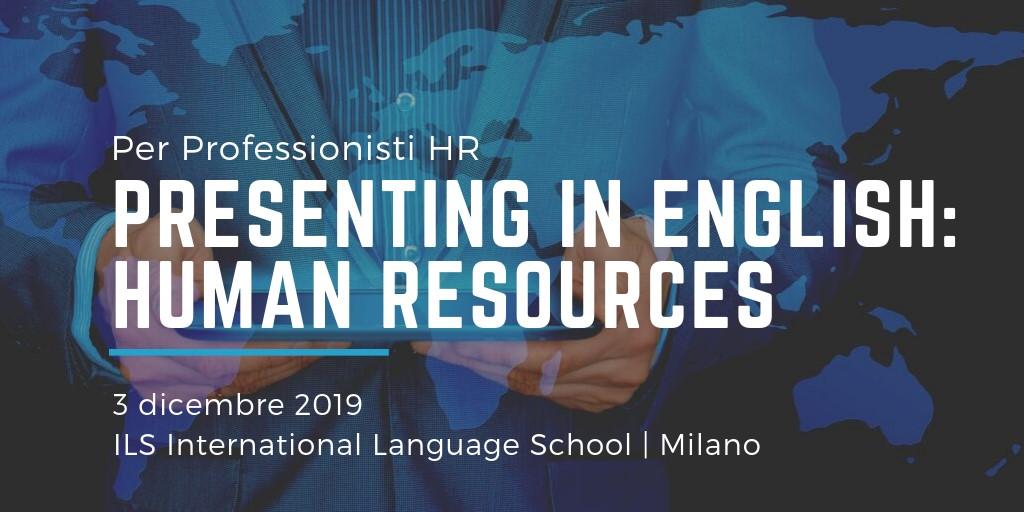 Workshop per HR Milano 3 dicembre 2019 ILS Milano formazione linguistica risorse umane corso inglese gratuito