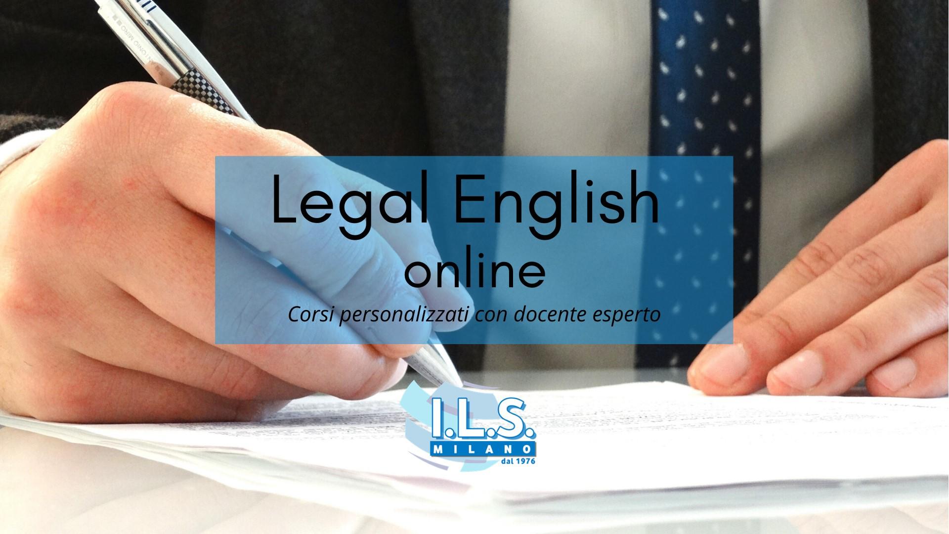 Legal English online ils milano inglese giuridico a distanza international language school milano