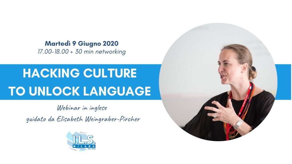 Hacking culture to unlock language Webinar ILS Milano Elisabeth Weingraber-Pircher learn english english course online