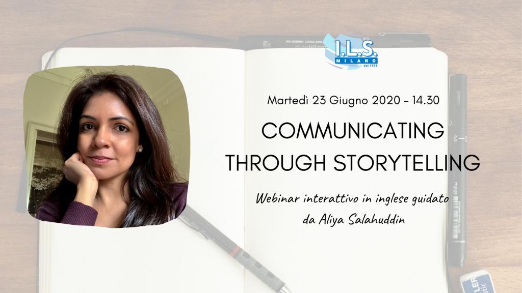 Communicating through storytelling ils milano workshop ils online Aliya Salahuddin corso inglese online