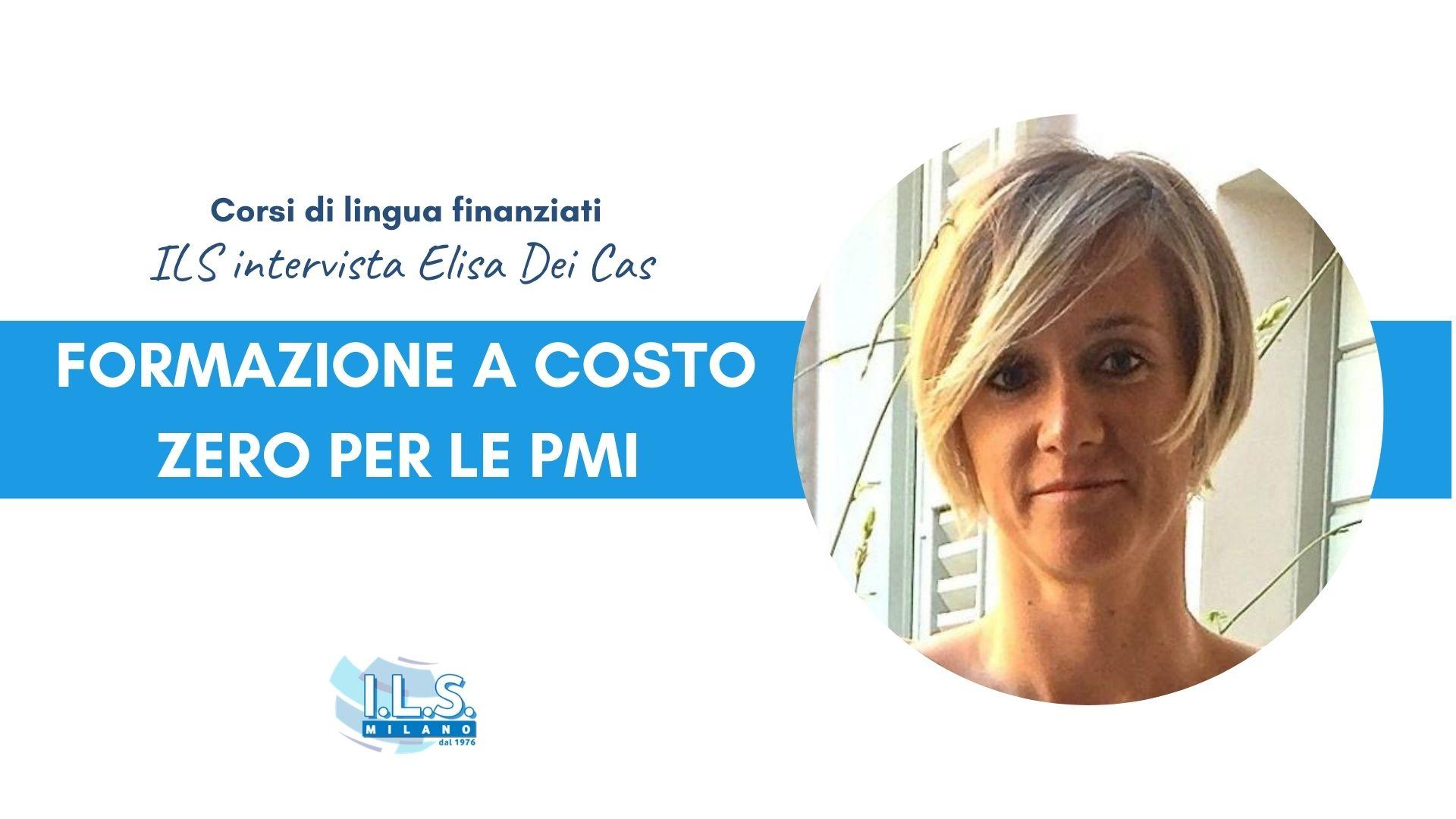 Formazione finanziata a costo zero_ corsi di lingua per le PMI ILS International Language School Elisa Dei Cas Multimediamente corsi di lingua corso di inglese fonarcom